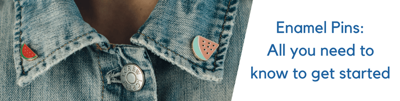 How To Make Enamel Pins: All You Need To Know To Get Started