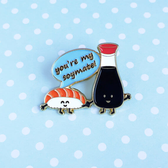 You're My Soymate Pin by Queenies Cards