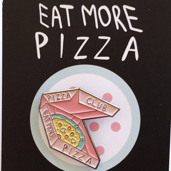 Eat More Pizza Pin by Stationary Bicycles